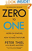#3: Zero to One: Note on Start Ups, or How to Build the Future