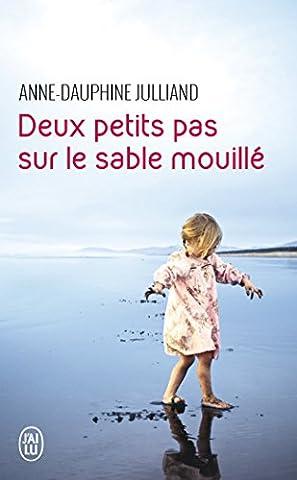 Ingrid Chauvin - Deux petits pas sur le sable