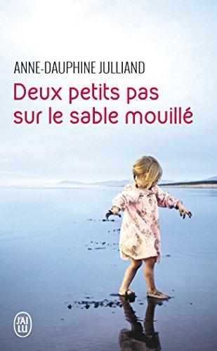 Deux petits pas sur le sable mouillé par Anne-Dauphine Julliand