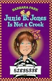 Junie B. Jones Is Not a Crook - Barbara Park