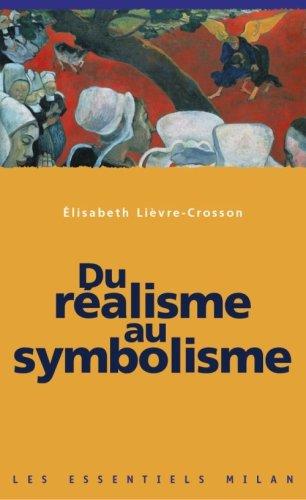 Du réalisme au symbolisme