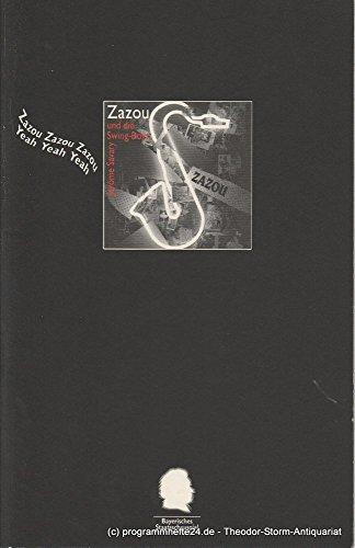Programmheft Zazou und die Swing-Boys Heft Nr. 27 Spielzeit 1994 / 95