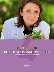 Recettes classiques pour tous : Leçon de cuisine par Anne-Sophie Pic