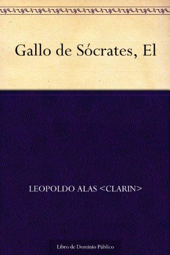 Gallo de Sócrates, El por Leopoldo Alas <Clarin>