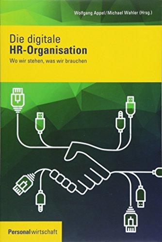 Die digitale HR-Organisation: Wo wir stehen, was wir brauchen