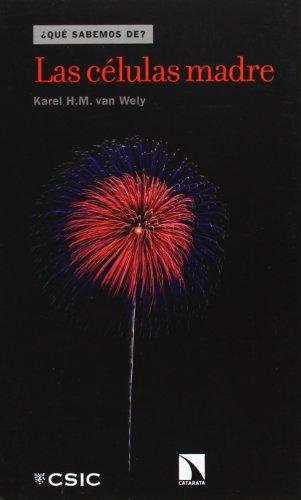 Las células madre por Karel H. M. van Wely