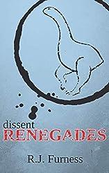 dissent RENEGADES: Volume 1