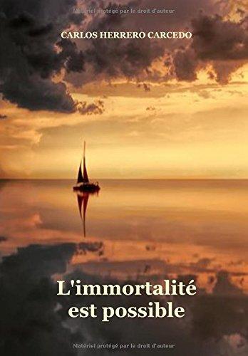 L'IMMORTALITÉ EST POSSIBLE