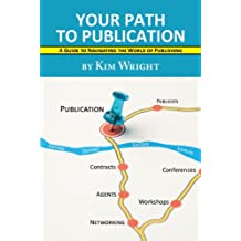 Your Path to Publication (English Edition)