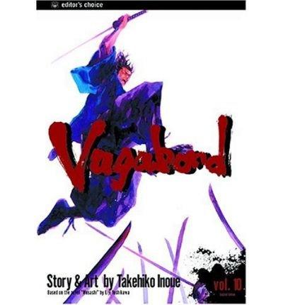 By Inoue, Takehiko [ Vagabond, Volume 10 (Vagabond (Paperback) #10) ] [ VAGABOND, VOLUME 10 (VAGABOND (PAPERBACK) #10) ] Jun - 2004 { Paperback }