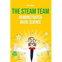 The STEAM team: Demonstrated Basic Science (English Edition)
