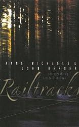 Railtracks by Anne Michaels (2013-02-12)