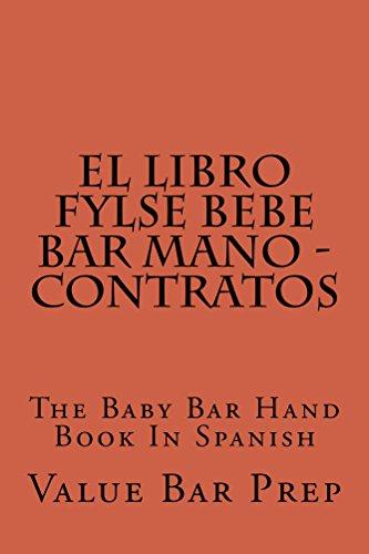 El LIBRO FYLSE BEBE BAR MANO - Contratos: El LIBRO FYLSE BEBE BAR MANO - Contratos por Value Bar Prep