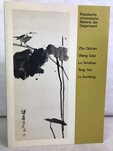 Klassische chinesische Malerei der Gegenwart :