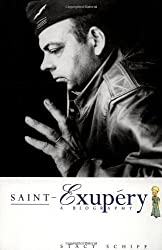 Saint Exup??ry: A Biography by Stacy Schiff (1997-03-01)