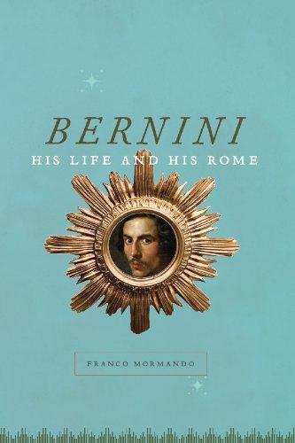 Bernini: His Life and His Rome (English Edition) Italienischen Barock-kunst
