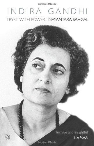 Indira Gandhi: Tryst with Power