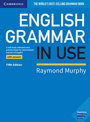 English Grammar in Use Book with Answers: A Self-study Reference and Practice Book for Intermediate Learners of English por Raymond Murphy