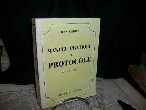 Manuel pratique de protocole