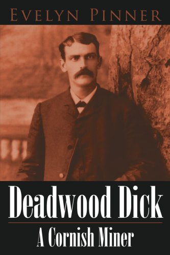 Deadwood Dick A Cornish Miner