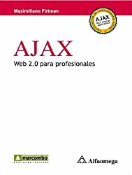 Ajax : Web 2.0 para profesionales