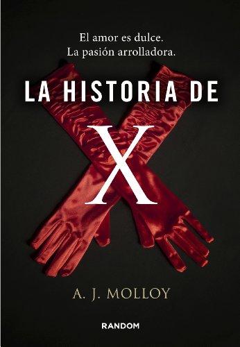 La historia de X por A.J. Molloy