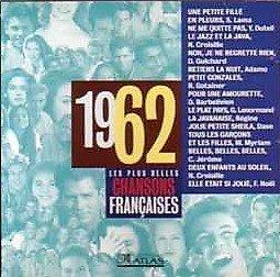 Les plus belles chansons françaises 1962 -