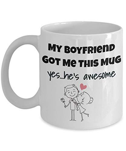 TK.DILIGARM My Boyfriend Got Me This Mug Yes He's Awesome - Valentine Day - Love - Romantic Gift 11oz Coffee Mug