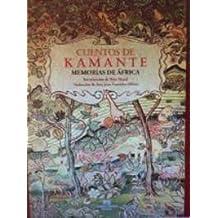 Cuentos de Kamante (Memorias De Africa)