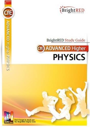 CfE Advanced Higher Physics (Bright Red Publishing) by Andrew McGuigan (2015-08-19)