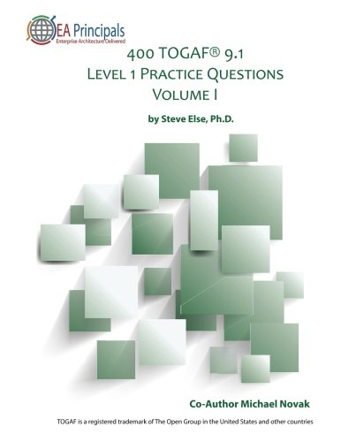 Patrick Taalay : PDF 400 TOGAF® 9 1 Level 1 Practice