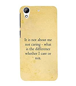 PrintVisa Designer Back Case Cover for HTC Desire 628 :: HTC Desire 628 Dual Sim (Quotes about Caring :: Best caring quote :: Positive quotes :: Behaviour quotes)