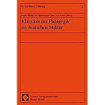 Klassiker der Pädagogik im deutschen Militär