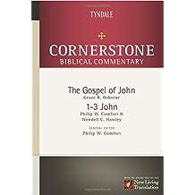 Cornerstone Biblical Comm: Vol 13 - John, 1-3 John: 13 (Cornerstone Biblical Commentary)