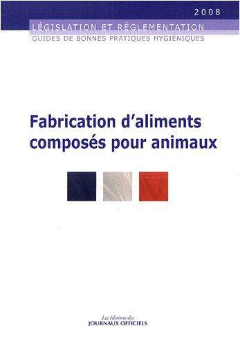 Fabrication d'aliments composés pour animaux - Brochure 5935