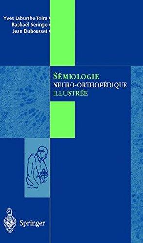 Sémiologie neuro-orthopédique illustrée