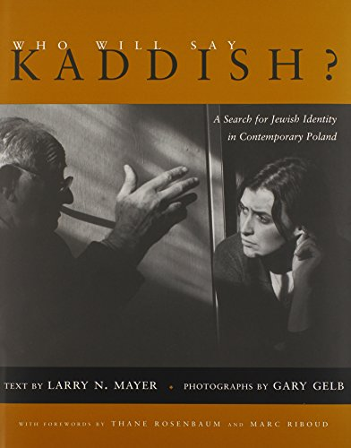 Who Will Say Kaddish?: A Search for Jewish Identity in Contemporary Poland (Religion, Theology and the Holocaust)