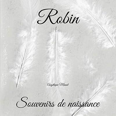 ROBIN Souvenirs de naissance: album à compléter et personnaliser avec vos photos