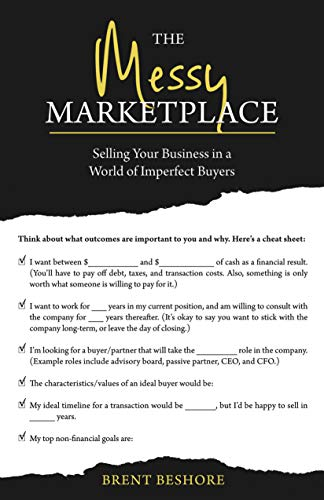 The Messy Marketplace: Selling Your Business in a World of Imperfect Buyers (English Edition)