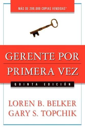 Gerente Por Primera Vez por Loren B. Belker