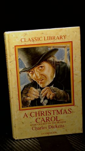 A Christmas carol ; and, The cricket on the hearth