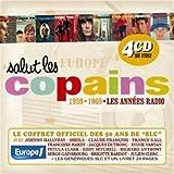 Salut Les Copains 1959-1969 - Les Années Radio /Vol.1 (Coffret 4 CD)
