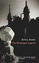 The Pendragon Legend by Antal Szerb (2006-01-03)