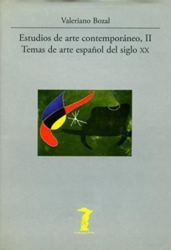 Estudios de arte contemporáneo, II: Temas de arte español del siglo XX (La balsa de la Medusa nº 160) por Valeriano Bozal