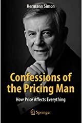 Confessions of the Pricing Man: How Price Affects Everything (Spri70) Paperback