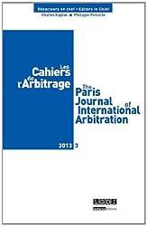 Les cahiers de l'arbitrage n 3-2013