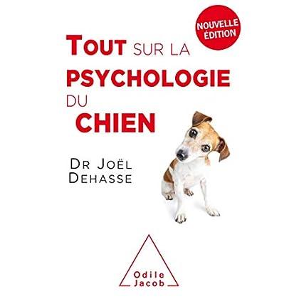 Tout sur la psychologie du chien (OJ.ANIMAUX)