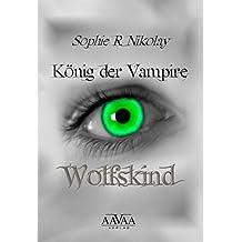 König der Vampire: Wolfskind