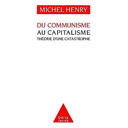 Du communisme au capitalisme: Théorie d'une catastrophe (Odile Jacob)