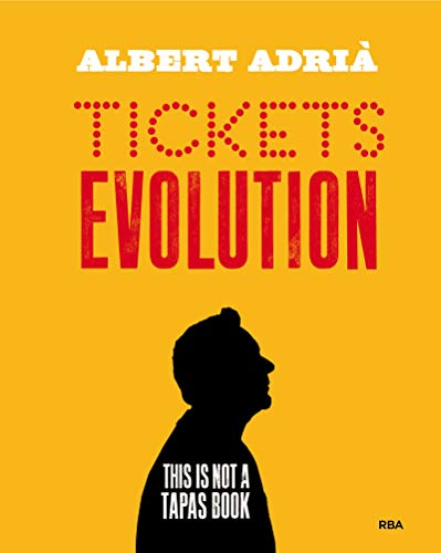 Portada del libro Tickets evolution de Albert Adrià